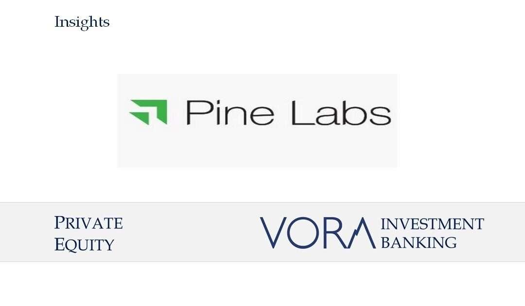 PE: Pine Labs has raised $285 million